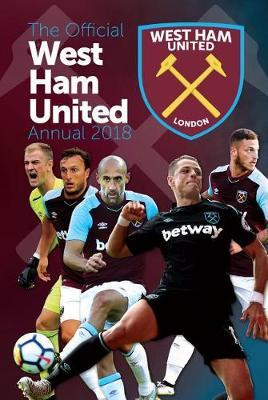 Official West Ham United FC Annual 2019 (BOK)