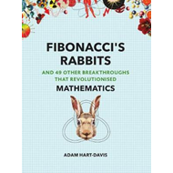 Produktbilde for Fibonacci's Rabbits - And 49 Other Breakthroughs that Revolutionised Mathematics (BOK)