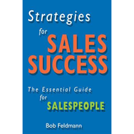 Strategies for Sales Success: The Essential Guide for Sales People (BOK)