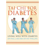 Tai Chi for Diabetes: Living Well with Diabetes (BOK)