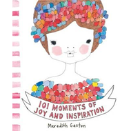 101 Moments Of Joy And Inspiration (BOK)