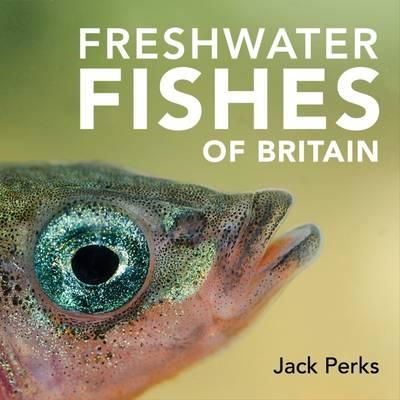 Freshwater Fishes of Britain (BOK)