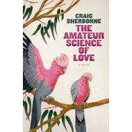 The Amateur Science of Love (BOK)
