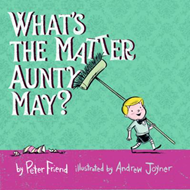 What's the Matter Aunty May? (BOK)