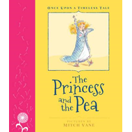 Once Upon a Timeless Tale: The Princess and the Pea (BOK)