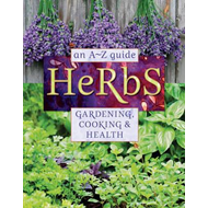 Produktbilde for Herbs: An A-Z Guide to Gardening, Cooking & Health (BOK)