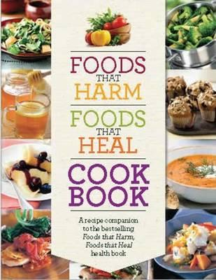 Foods That Harm Foods That Heal Cookbook (BOK)