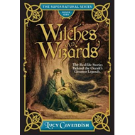 Witches and Wizrds - the Supernatural Series, Book One (BOK)