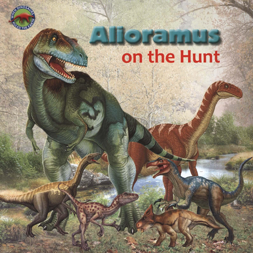 Alioramus on the Hunt (BOK)