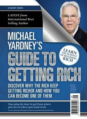Michael Yardney's Guide to Getting Rich (BOK)