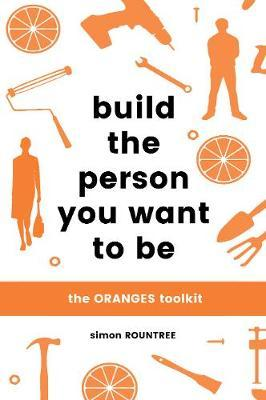 Build the Person You Want to Be (BOK)