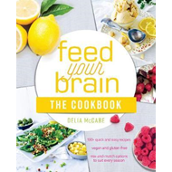 Feed Your Brain: The Cookbook (BOK)