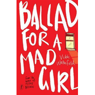 Ballad For A Mad Girl (BOK)
