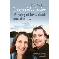 Lecretia's Choice (BOK)