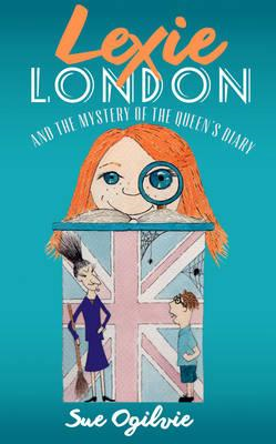 Lexie London & the Mystery of the Queen's Diary (BOK)
