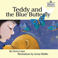 Teddy and the Blue Butterfly (BOK)