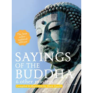 Sayings of the Buddha and Other Masters (BOK)
