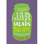 Jar Salads: 52 Happy, Healthy Lunches (BOK)