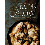 Low & Slow: Comfort Food For Cold Nights (BOK)
