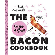 Scratch & Sniff Bacon Cookbook (BOK)