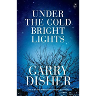 Produktbilde for Under The Cold Bright Lights (BOK)