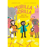 Murilla Gorilla And The Missing Mop (BOK)