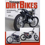 Vintage Dirt Bikes Enthusiasts Guide (BOK)
