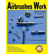 How Airbrushes Work (BOK)