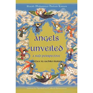 Angels Unveiled, A Sufi Perspective (BOK)