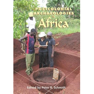 Postcolonial Archaeologies in Africa (BOK)