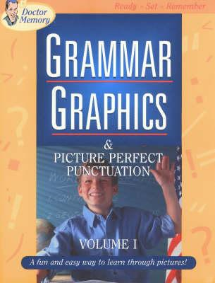 Grammar Graphics & Picture Perfect Punctuation (BOK)