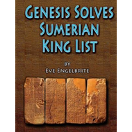Genesis Solves Sumerian King List (BOK)