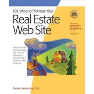 101 Ways to Promote Your Real Estate Web Site (BOK)