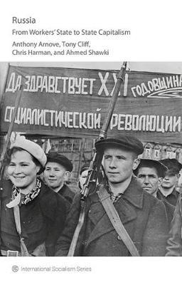 Russia: From Workers' State To State Capitalism (BOK)