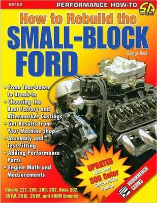 How to Rebuild the Small-block Ford (BOK)