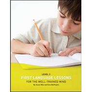 First Language Lessons for the Well Trained Mind (BOK)