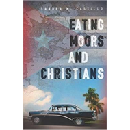 Eating Moors and Christians (BOK)