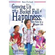 Growing Up with a Bucket Full of Happiness (BOK)