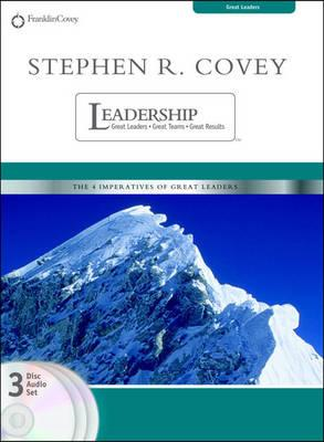 Stephen R Covey on Leadership: Great Leaders, Great Teams, Great Results (BOK)