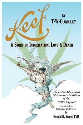 Keef: A Story Of Intoxication, Love & Death (BOK)