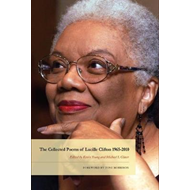 The Collected Poems of Lucille Clifton 1965-2010 (BOK)