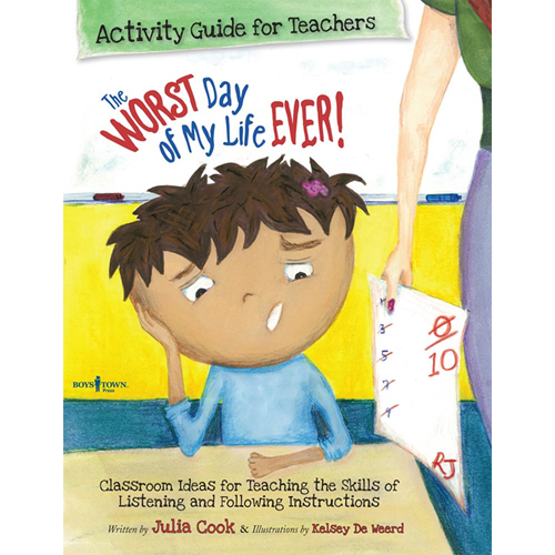 Worst Day of My Life Ever! Activity Guide for Teachers (BOK)