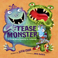 The Tease Monster: (a Book About Teasing vs Bullying) (BOK)