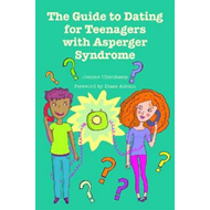 The Guide to Dating for Teenagers with Asperger Syndrome (BOK)