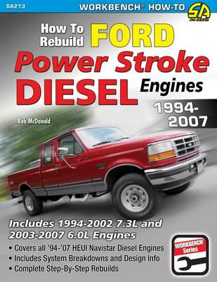 How to Rebuild Ford Power Stroke Diesel Engines 1994-2007 (BOK)