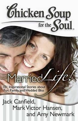 Chicken Soup for the Soul: Married Life! (BOK)
