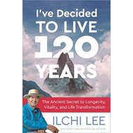 I'Ve Decided to Live 120 Years (BOK)
