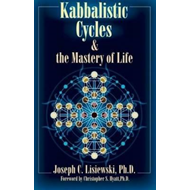 Kabbalistic Cycles & the Mastery of Life (BOK)