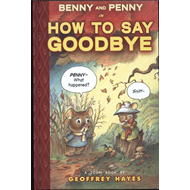 Benny and Penny How to Say Goodbye (BOK)