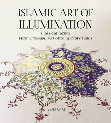 Islamic Art of Illumination (BOK)